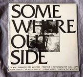 Somewhere Outside: Etellerandetstedudenfor (2LPs)