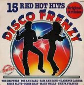 Disco Frenzy: 15 Red Hot Hits