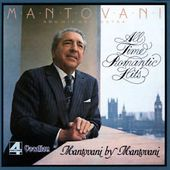 Mantovani Plays All-Time Romantic Hits