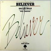 Believer: The Songs of Dallas Holm