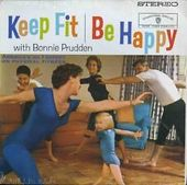 Keep Fit And Be Happy, Vol. 1