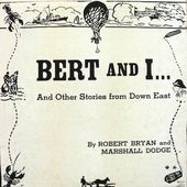Bert And I... And Other Stories From Down East