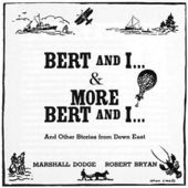 More Bert And I... And Other Stories From Down