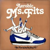 Kathy Freeman's Aerobic Ms. Fits