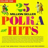 25 Million Seller Polka Hits Volume 1 (2LPs)