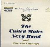 The United States Navy Band And The Sea Chanters