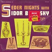 Seder Nights With Sidor Balarsky