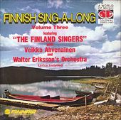 Finnish Sing-A-Long Volume Three