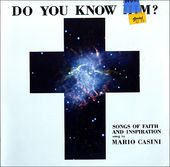 Do You Know Him? (Songs Of Faith And Devotion)