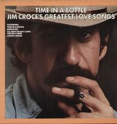 Time In A Bottle - Jim Croce's Greatest Love Songs