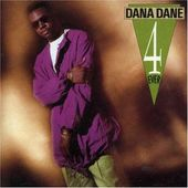 Dana Dane 4 Ever