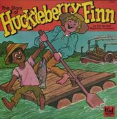 The Story of Huckleberry Finn