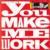 You Make Me Work (3 Versions) / DKWIG