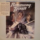 Runaway Train (Original Motion Picture Soundtrack)