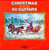 Christmas With The 50 Guitars
