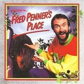 Welcome To Fred Penner's Place