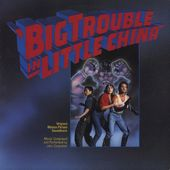 Big Trouble In Little China (Original Motion