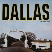 Dallas - The Music Story