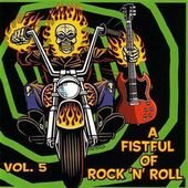 Fistful Of Rock 'N Roll Volume 5