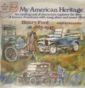 My American Heritage: Henry Ford