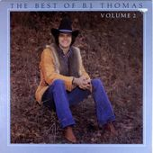 The Best Of B. J. Thomas Volume II
