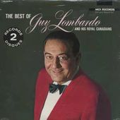 The Best of Guy Lombardo and His Royal Canadians