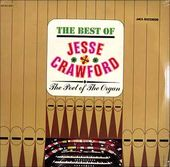 The Best of Jesse Crawford: The Poet of the Organ