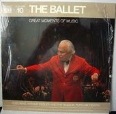 Great Moments of Music, Volume 10: The Ballet