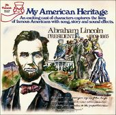 Abraham Lincoln: My American Heritage