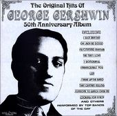 The Original Hits of George Gershwin 50th