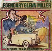 Legendary Glenn Miller Volume 8