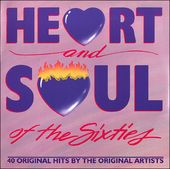 Heart and Soul of the Sixties: 40 Original Hits