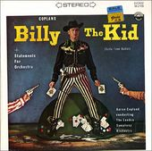 Copland: Billy the Kid--Ballet Suite