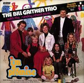 The Bill Gaither Trio, With The Sunday School