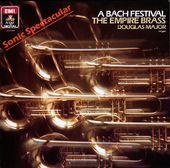 A Bach Festival, The Empire Brass, Douglas Major