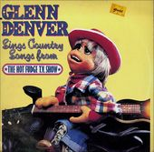 Glenn Denver Sings Country Songs From The Hot