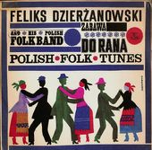 Zabawa Do Rana, Polish Folk Tunes