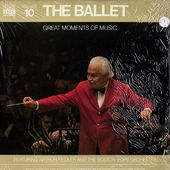 Great Moments Of Music Volume 10: The Ballet