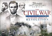 The Civil War: The Second American Revolution