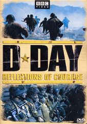 WWII - D-Day: Reflections of Courage