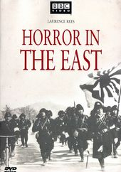 WWII - Horror in the East