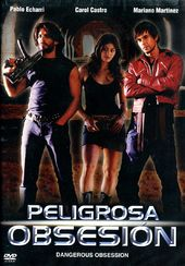Peligrosa Obsesion (Spanish, Subtitled in English)