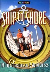 Ship to Shore: 120 Top Attractions on 12 World