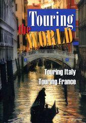 Travel - Touring the World: Italy & France