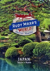 Travel - Rudy Maxa's World: Exotic Places - Japan