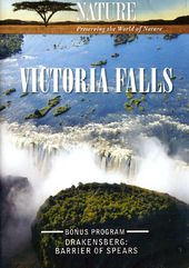 Nature: Victoria Falls / Drakensberg: Barrier of