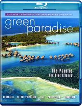 Green Paradise - The Pacific: The Blue Islands
