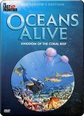 Oceans Alive: Kingdom of the Coral Reef [Tin