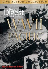 WWII - Reader's Digest: WWII in the Pacific