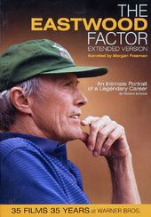 Clint Eastwood - The Eastwood Factor: An Intimate